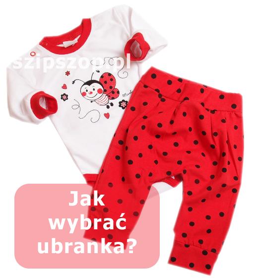 Ubranka dla noworodka trzeba starannie wybierać